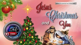 Jesus, Christmas and You! A Christadelphian Video Event