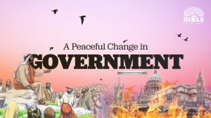 A Peaceful Change in Government