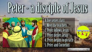 Lesson from the Bible for Children: 'Peter'- 4 Videos (11+)