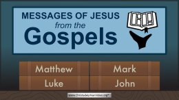 Messages of Jesus from the Gospels.