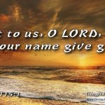 "Daily Readings & Thought for March 7th. ""NOT TO US O LORD"""