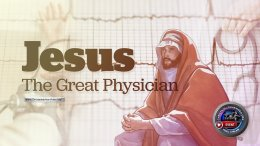 Jesus: The great Physician
