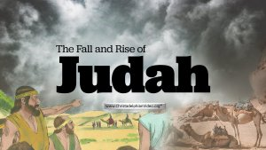 The Fall and rise of Judah: 2 Videos