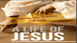 A Life of Jesus - by Melva Purkis - An Audio Book  read by Paul Creswell