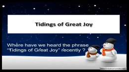Tidings of great Joy