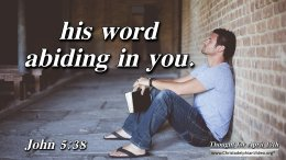 "Daily Readings & Thought for April 13th.  ""HIS WORD ABIDING …."""