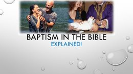 Baptism in the Bible Explained