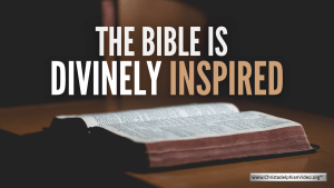 The Bible is Divinely Inspired