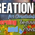 Creation for Christadelphians: Discerning #'beginning' and 'created'