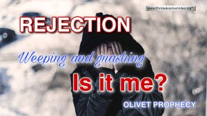 Rejection: Weeping & Gnashing - Is It Me?
