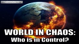 World in Chaos! Who is in Control?