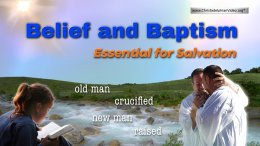 Belief and Baptism: Essential for Salvation