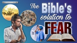 The Bible's Solution to Fear