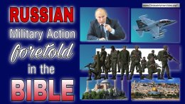 Russian Military action foretold in the Bible?