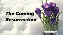 The Coming Resurrection.
