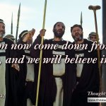 """Daily Readings & Thought for July 26th. """"AND WE WILL BELIEVE …"""""""