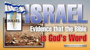 Israel – Evidence that the Bible is God's Word