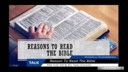 """""""Reasons To Read The Bible"""""""