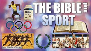 The Bible and Sport - The Olympics vs the Crown of Righteousness