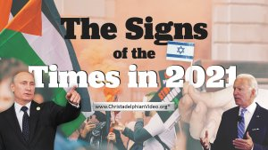 Bible Prophecy: The Signs of the Times in 2021