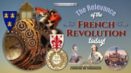 The Relevance of the French Revolution today!