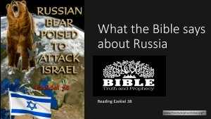 What The Bible Says About Russia!