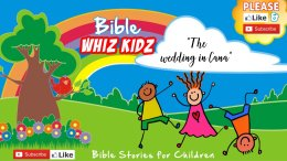 Bible Stories for Children - The Wedding in Cana
