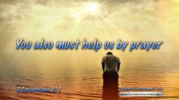 """Daily Readings & Thought for September 3rd. """"…HELP US BY PRAYER"""""""