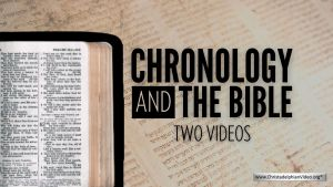Chronology and the Bible - 2 Videos