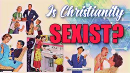 Is Christianity Sexist? We examine Bible teaching.