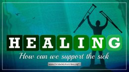 Healing: How can we support the sick?