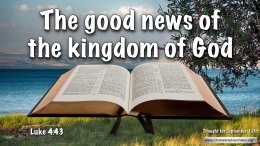 """Daily Readings & Thought for September 12th. """"THE GOOD NEWS OF THE KINGDOM"""""""