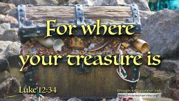 """Daily Readings & Thought for September 20th. """"FOR WHERE YOUR TREASURE IS …"""""""