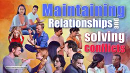 Maintaining Relationships & Solving Conflicts