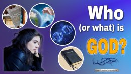 Who (Or What) is God?