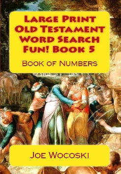 Large Print Old Testament Word Search Fun! Book 5: Book of Numbers