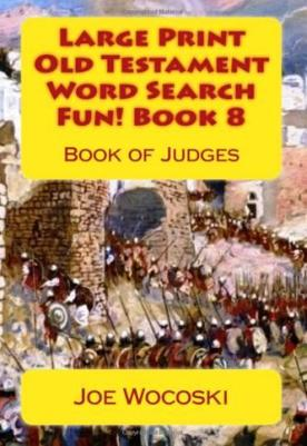 Large Print Old Testament Word Search Fun! Book 8: Book of Judges