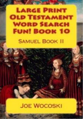 Large Print Old Testament Word Search Fun! Book 10: Samuel Book II