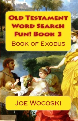 Old Testament Word Search Fun! Book 3 Book of Exodus