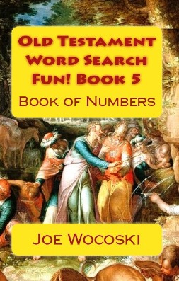 Old Testament Word Search Fun! Book 5 Book of Numbers