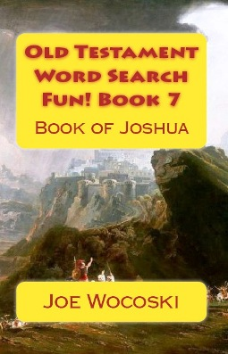 Old Testament Word Search Fun! Book 7 Book of Joshua