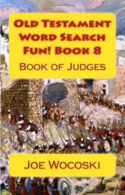Old Testament Word Search Fun! Book 8 Book of Judges