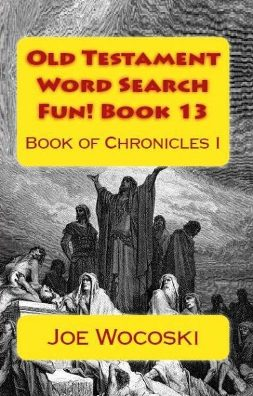 Old Testament Word Search Fun! Book 13 Book of Chronicles I