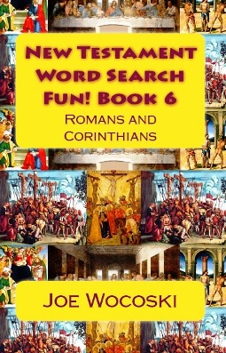 New Testament Word Search Fun! Book 6 Romans and Corinthians