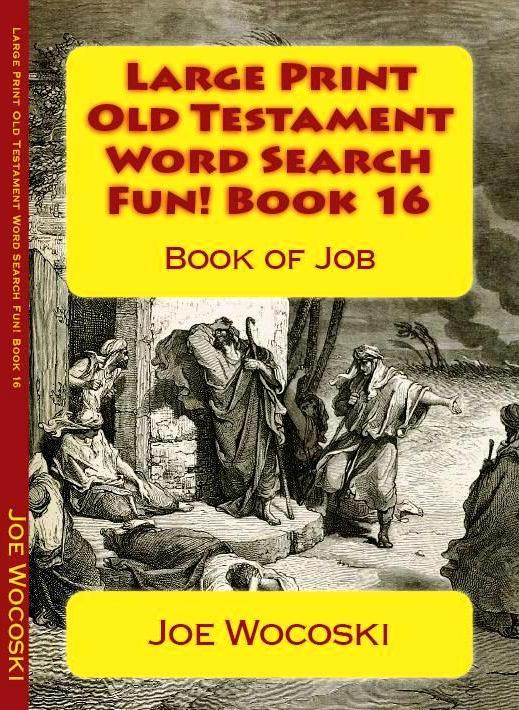 Large Print Old Testament Word Search Fun! Book 16: Book of Job