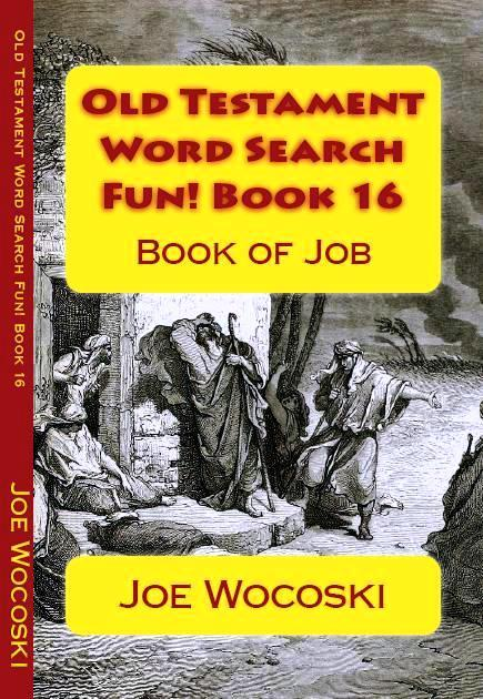 Old Testament Word Search Fun! Book 16: Book of Job