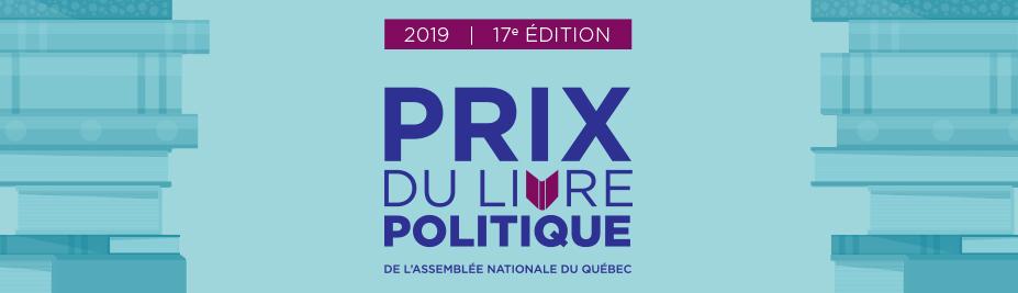 Les finalistes des Prix du livre politique de l'Assemblée nationale du Québec