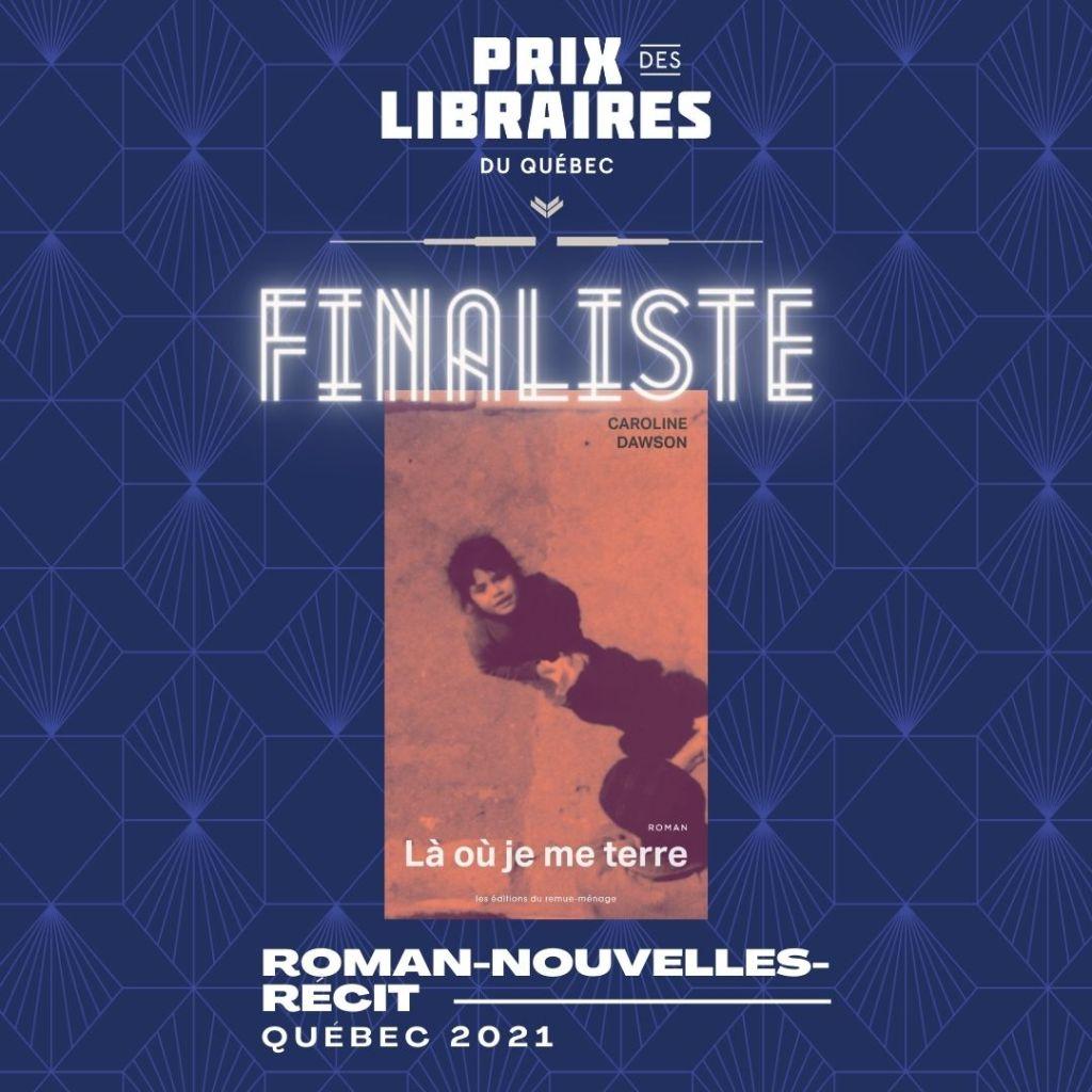 Caroline Dawson, finaliste des Prix des libraires du Québec 2021