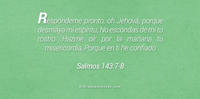 Salmos 143:7-8