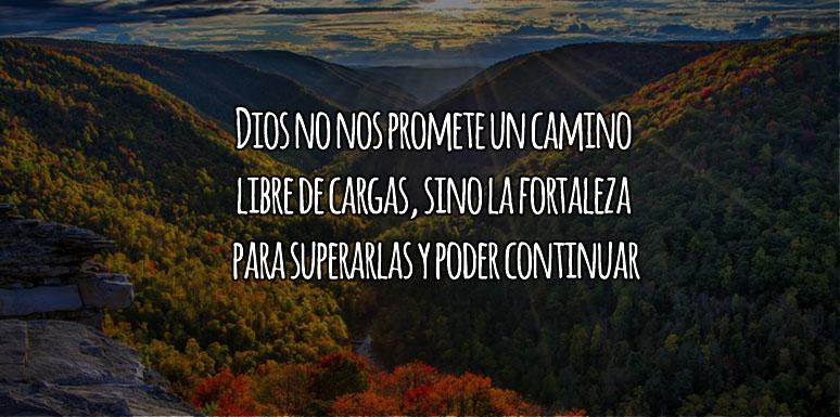 Junto a Dios superamos nuestras cargas